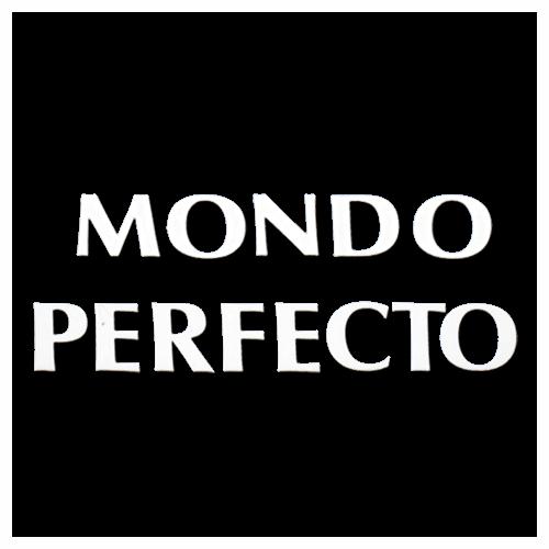 Mondo Perfecto